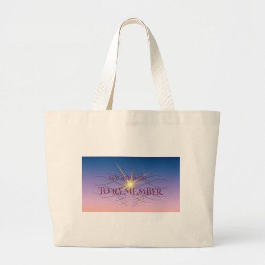 Remember Large Tote Bag