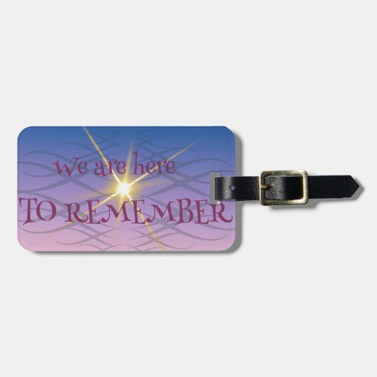 Remember Luggage Tag