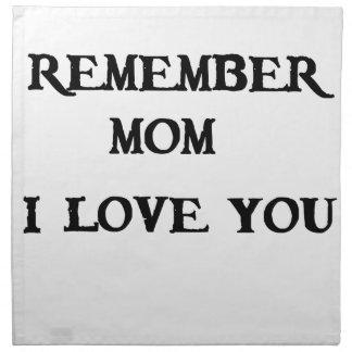 remember mom i love you napkin