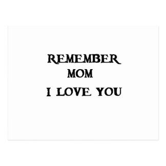 remember mom i love you postcard
