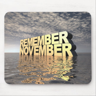 Remember November Mouse Pad