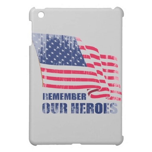 Remember our heroes Faded.png Cover For The iPad Mini