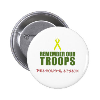 Remember Our Troops This Holiday Season Pins