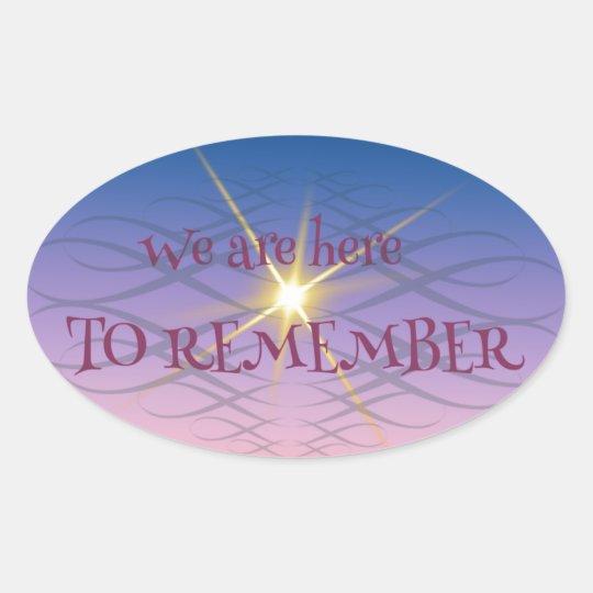 Remember Oval Sticker