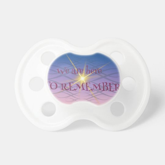 Remember Pacifier