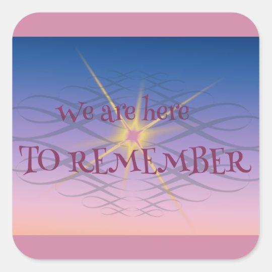 Remember Square Sticker