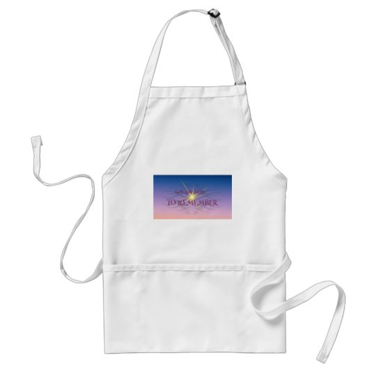 Remember Standard Apron