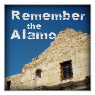 Remember the Alamo Poster