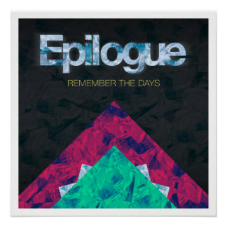Remember the days EP poster