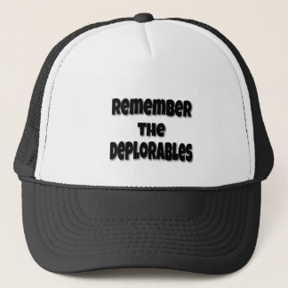 Remember the Deplorables Trucker Hat