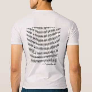 Remember the mountains and valleys t-shirt