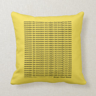 Remember the mountains and valleys throw pillow