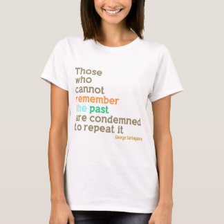 Remember the Past T-Shirt