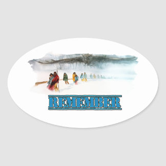 Remember the Trail of Tears Oval Sticker