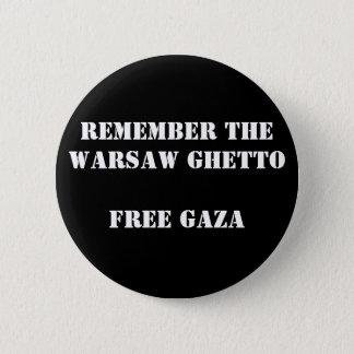 Remember the Warsaw Ghetto  Free Gaza 2 Inch Round Button