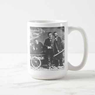 Remember Thy Whip! Basic White Mug
