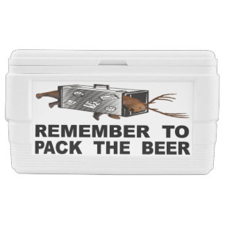 Remember To Pack The Beer Chest Cooler
