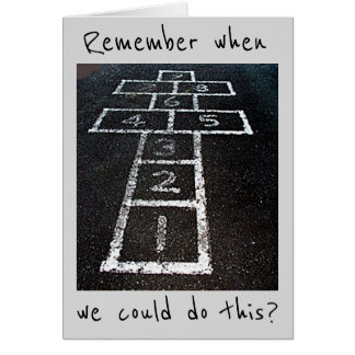 REMEMBER WE COULD HOPSCOTCH-WE CAN STILL PARTY THO CARD