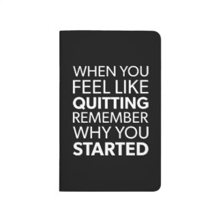 Remember Why You Started - Workout Inspirational Journal