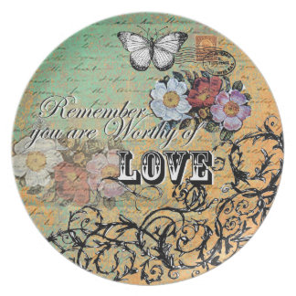 Remember you are Worthy of Love - Melamine Plate