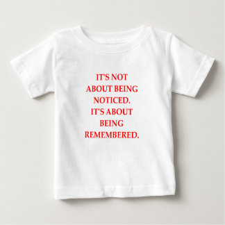 REMEMBERED BABY T-Shirt