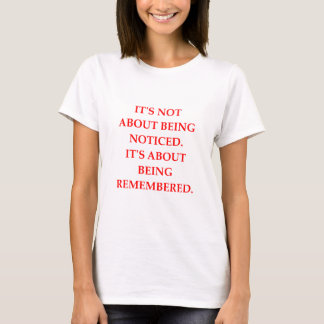 REMEMBERED T-Shirt