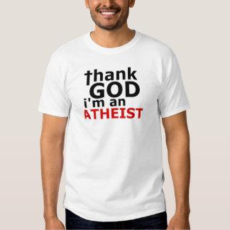 Remerciez Dieu que je suis un athée Tee Shirts