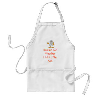 Remind Me Whether I Added The Salt Standard Apron