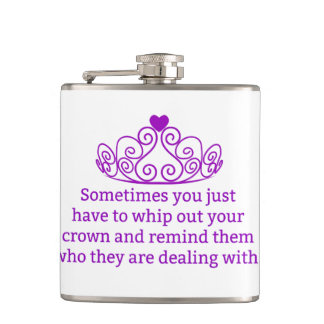 Remind Them Who They Are Dealing With Funny Crown Hip Flask