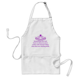Remind Them Who They Are Dealing With Funny Crown Standard Apron