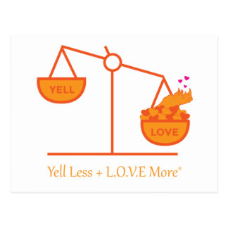 Remind Yourself to Yell Less + L.O.V.E. More! Postcard