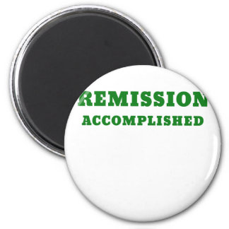 Remission Accomplished 2 Inch Round Magnet