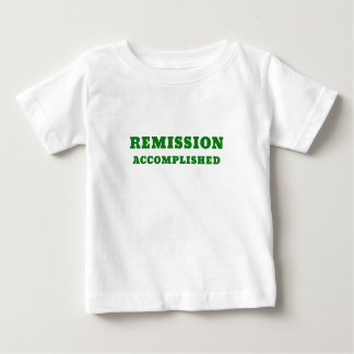 Remission Accomplished Baby T-Shirt