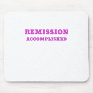 Remission Accomplished Mouse Pad