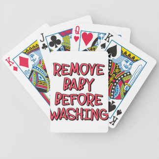 remove baby before washing, funny bicycle playing cards