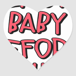 remove baby before washing, funny heart sticker