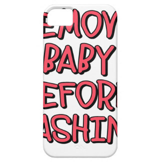 remove baby before washing, funny iPhone 5 covers