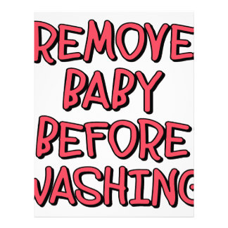 remove baby before washing, funny letterhead