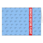 Remove Before Flight - Avaiation Greeting Card