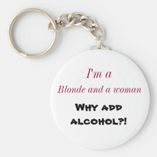 Renee Moller Why Add Alcohol? key chain