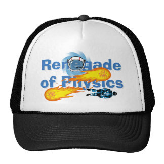 Renegade of Physics Trucker Hat