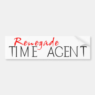 Renegade Time Agent Bumper Sticker