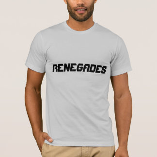 """Renegades"" t-shirt"