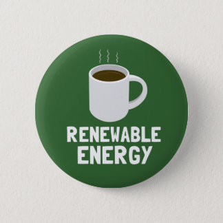 Renewable Energy Coffee Cup 2 Inch Round Button