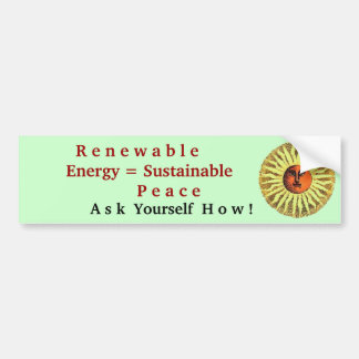 renewable energy sustainable peace bumper sticker