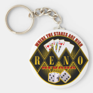 Reno, Nevada - Where The Stakes Are High Keychain