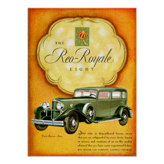 Reo Royale Eight ~ Vintage Automobile Ad Poster