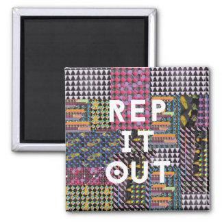 Rep it out - Richard Grannon Square Magnet