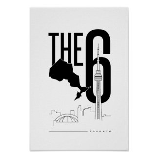 Rep The 6 - Toronto Poster