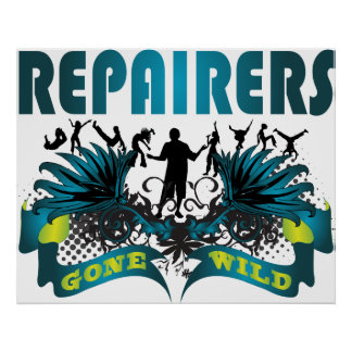Repairers Gone Wild Print